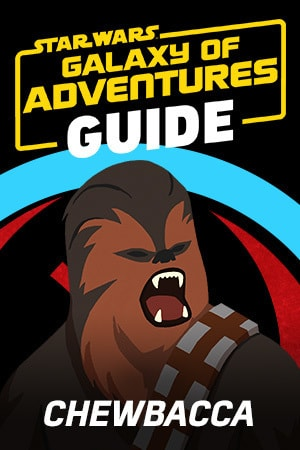 Star Wars Galaxy of Adventures Guide - Chewbacca