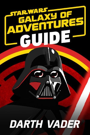 Star Wars Galaxy of Adventures Guide - Darth Vader