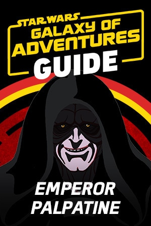 Star Wars Galaxy of Adventures Guide - Emporer Palpatine