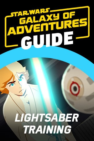 Star Wars Galaxy of Adventures Guide - Lightsaber Training