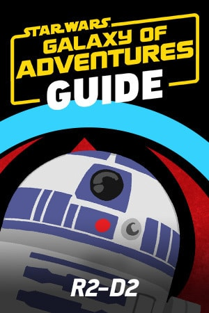Star Wars Galaxy of Adventures Guide - R2-D2