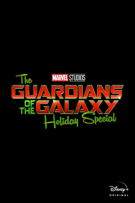 Marvel Studios | The Guardians of the Galaxy Holiday Special | Disney+ Original | movie poster