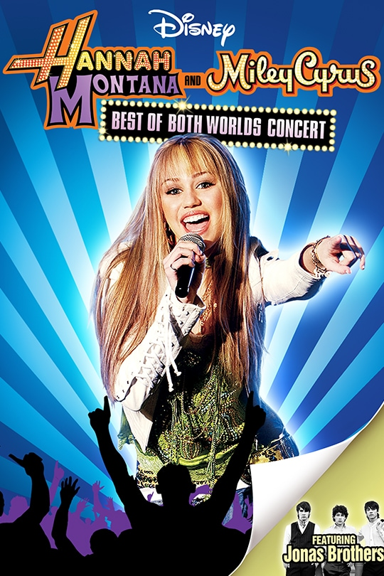 Disney | Hannah Montana and Miley Cyrus: Best of Both Worlds Concert featuring Jonas Brothers | movie poster