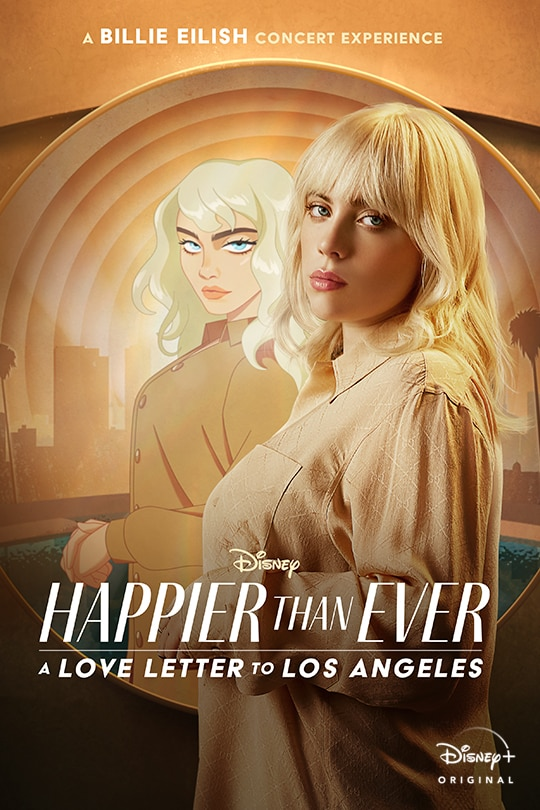 A Billie Eilish concert experience | Disney | Happier Than Ever: A Love Letter to Los Angeles | Disney+ | Original film | movie poster