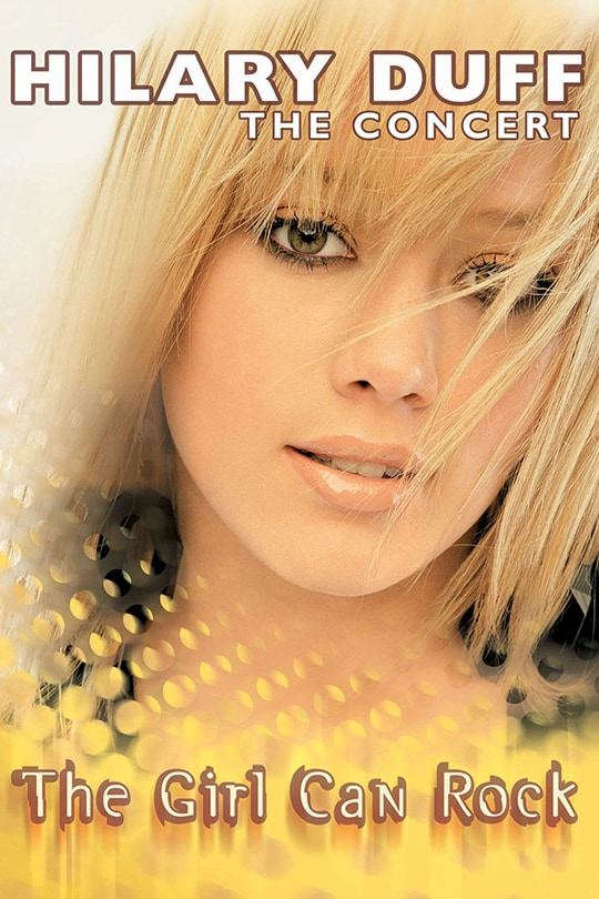 Hilary Duff: The Girl Can Rock poster
