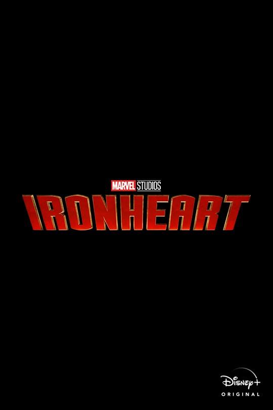 Marvel Studios | Ironheart | Disney+ Original | movie poster