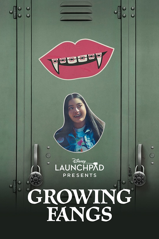 Disney Launchpad: Growing Fangs movie poster