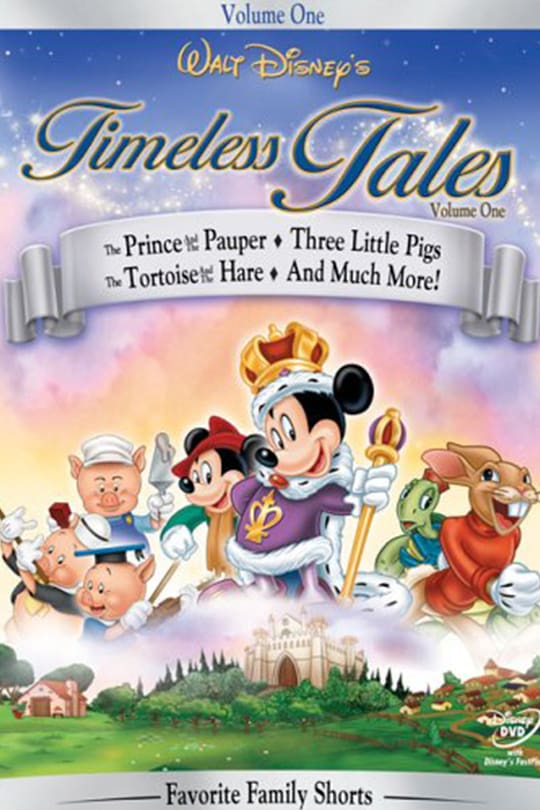 Volume One, Walt Disney's Timeless Tales, Favorite Family Shorts movie poster | The Prince and the Pauper, Three Little Pigs, The Tortoise and the Hare and much more