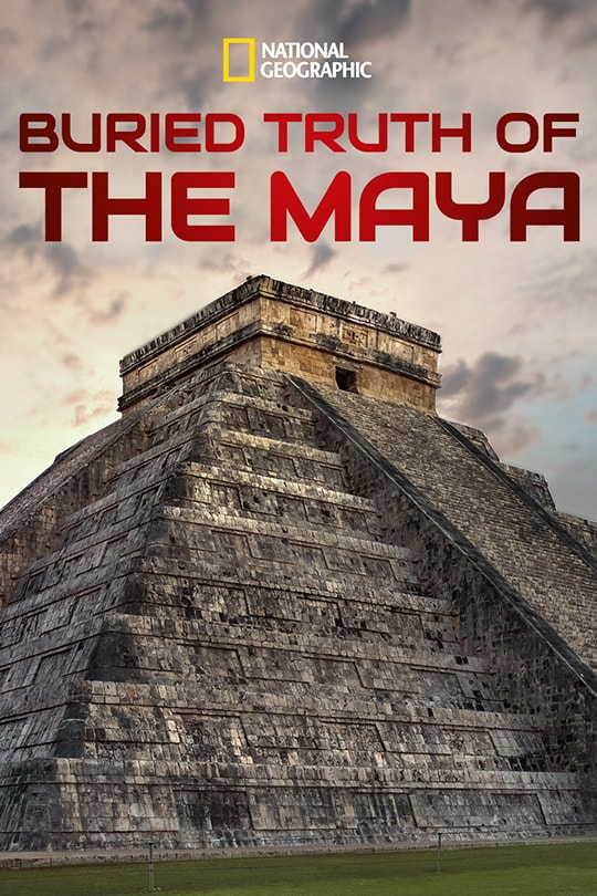 Buried Truth of the Maya movie poster