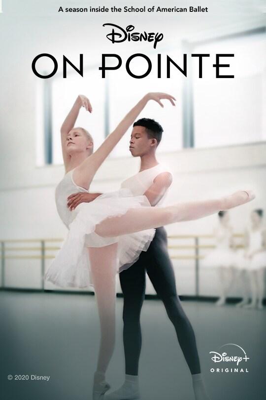 On Pointe   Disney+ Originals