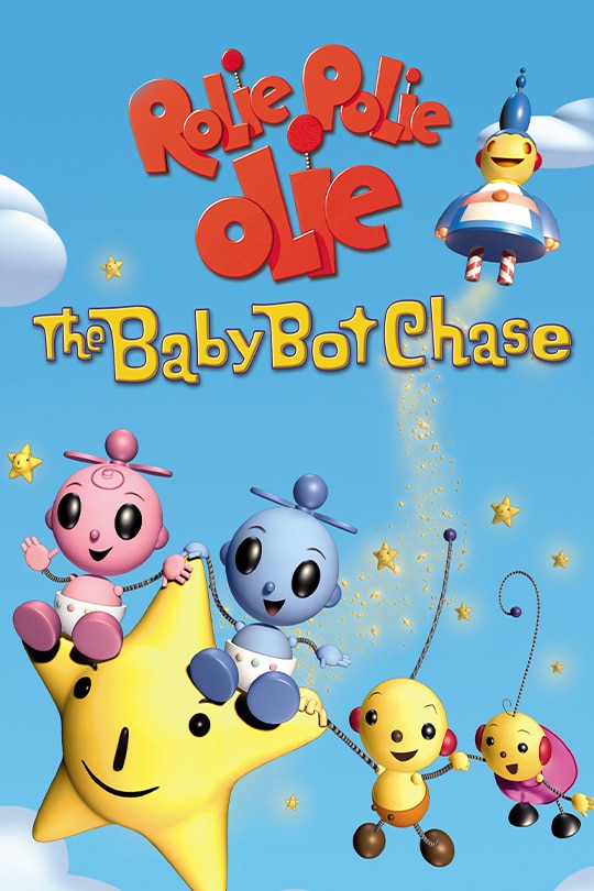 Rolie Polie Olie: The Baby Bot Chase movie poster