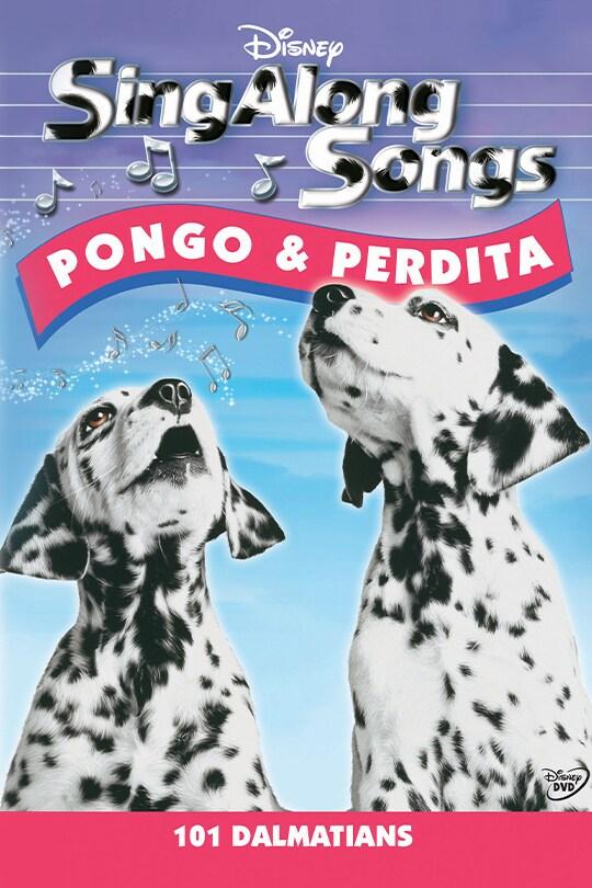 Sing Along Songs: 101 Dalmatians -- Pongo & Perdita poster