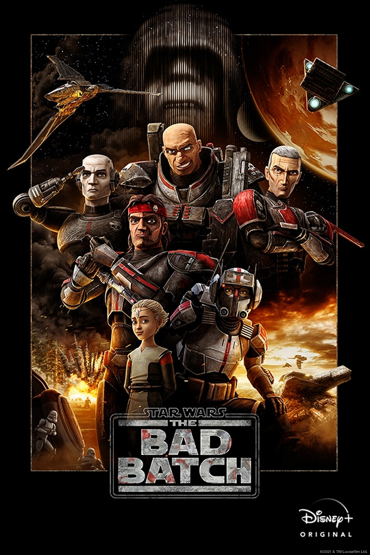 Star Wars: The Bad Batch | Disney+ | Disney+ Original | movie poster