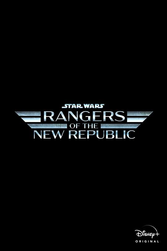 Star Wars: Rangers of the New Republic | Disney+ Original | movie poster