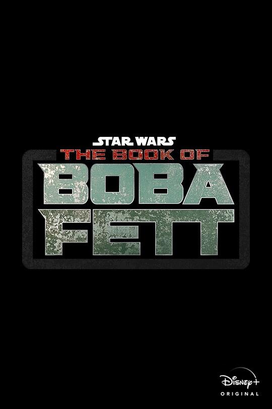 Star Wars: The Book of Boba Fett | Disney+ Original | movie poster