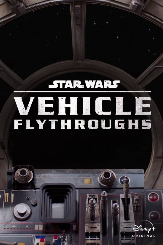 Star Wars Vehicle Flythroughs | Disney+ Original