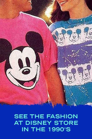 THIS IS WHAT THE FASHION AT THE DISNEY STORE LOOKED LIKE IN THE '90S