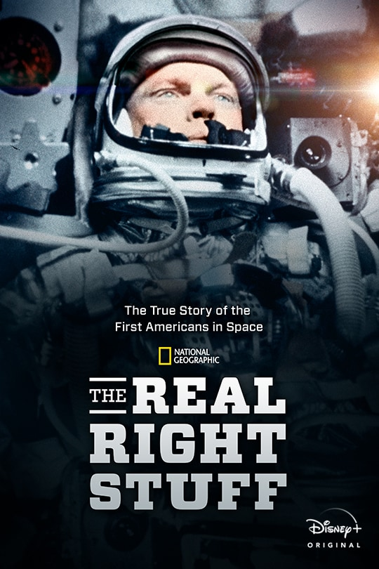 National Geographic | The True Story of the First Americans in Space | The Real Right Stuff poster image