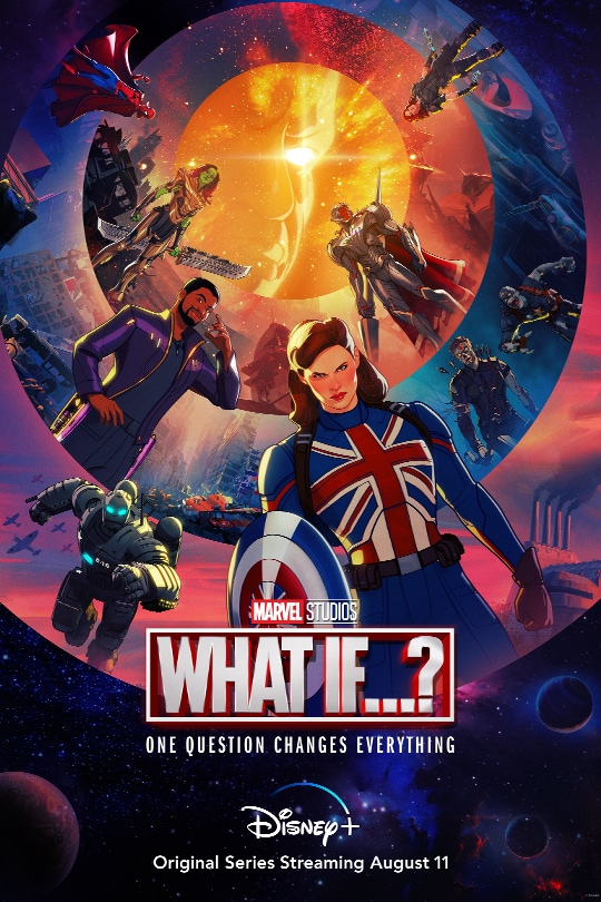 Marvel Studios | What If...? | One question changes everything | Disney+ | Original series streaming August 11 | movie poster