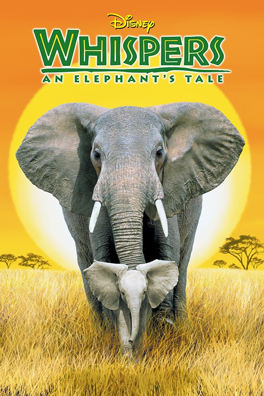 Disney Whispers An Elephant's Tale movie poster