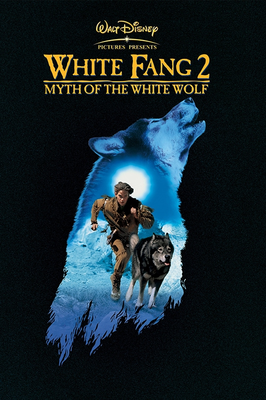 Walt Disney Pictures Presents White Fang 2: Myth of the White Wolf movie poster