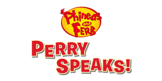 Phineas and Ferb: Perry Speaks!