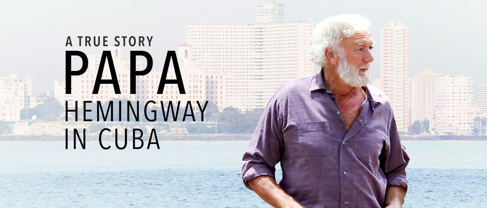 Papa Hemingway In Cuba Hero