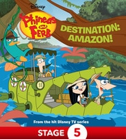 Phineas and Ferb: Destination: Amazon!
