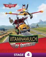 Planes: Vitaminamulch Air Spectacular