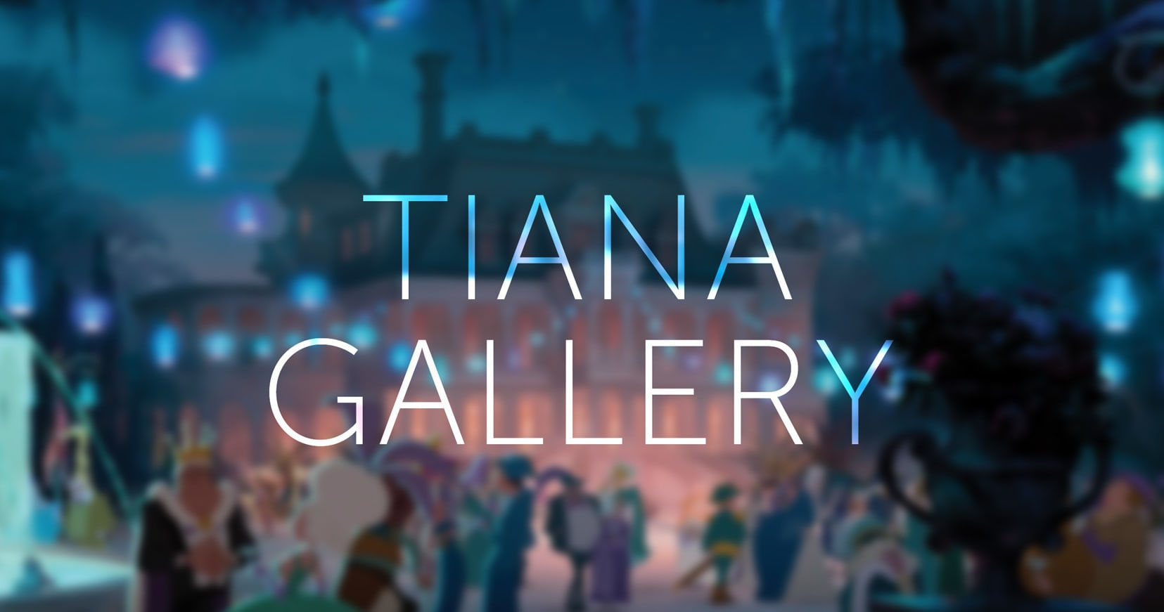 Tiana Photo Gallery