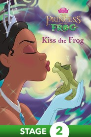The Princess and the Frog:  Kiss the Frog