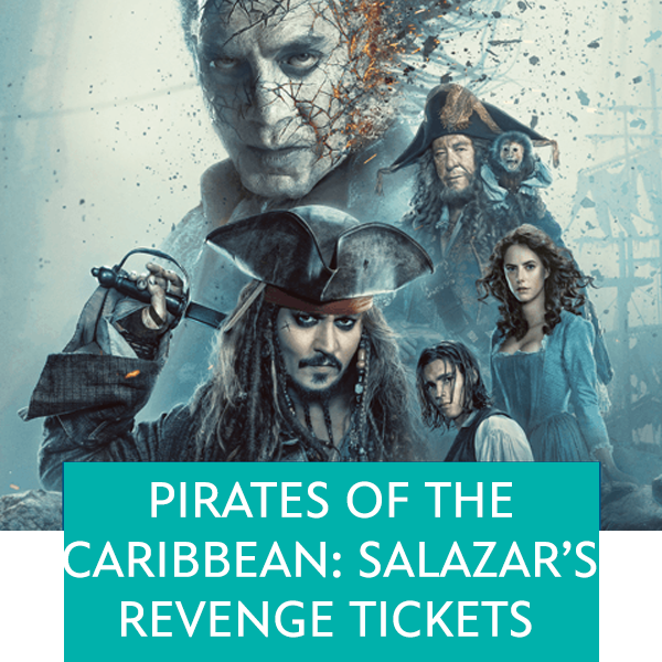 Pirates of the Caribbean: Salazars Revenge Tickets