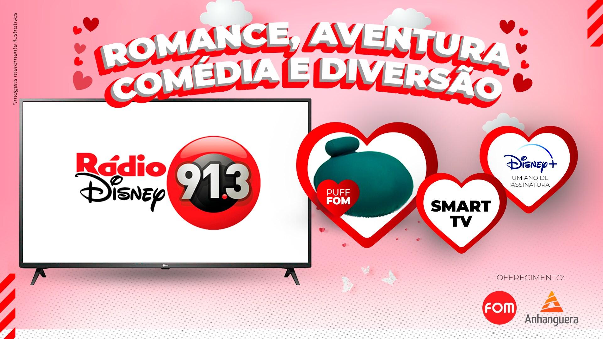 TEM ASSINATURA DO DISNEY+, SMART TV E PUFF POLTRONA DA FOM NO DIA 12 DE JUNHO COM A RÁDIO DISNEY