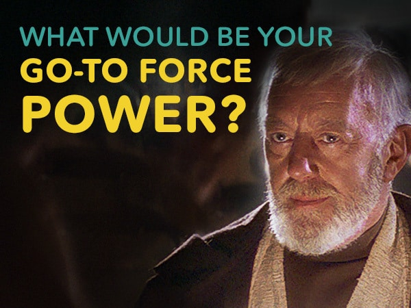 What Would Be Your Go-To Force Power?