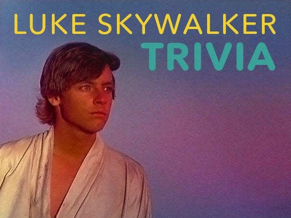 How Well Do You Know Luke Skywalker?