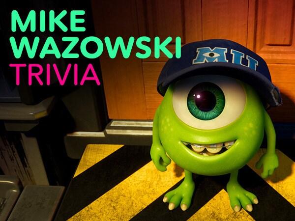 How Well Do You Know Mike Wazowski?