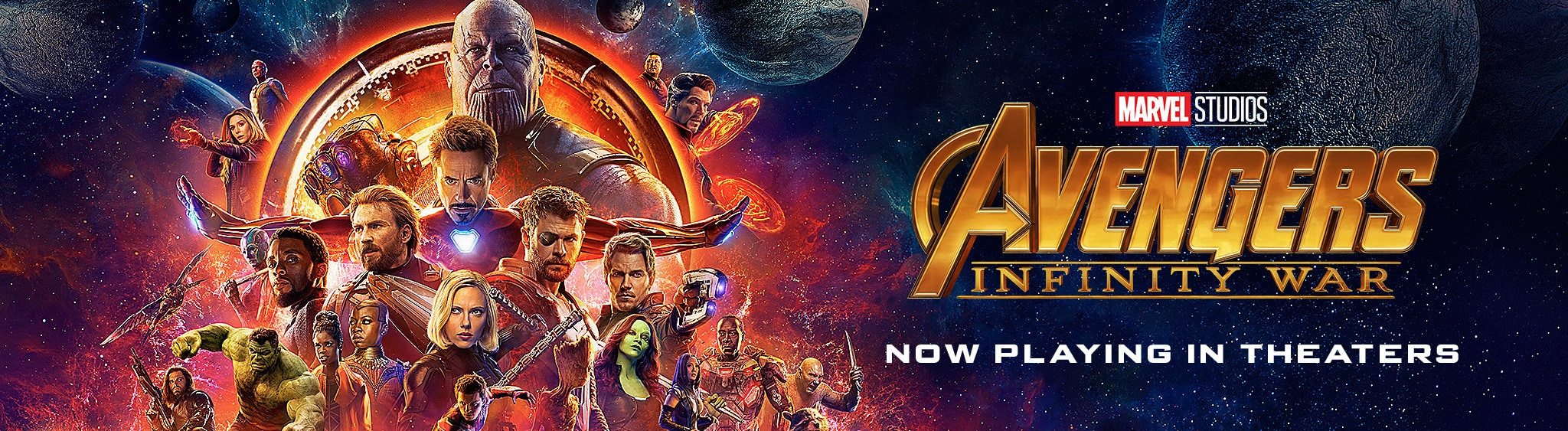 Marvel Studios Avengers Infinity War - Now Playing In Theatres