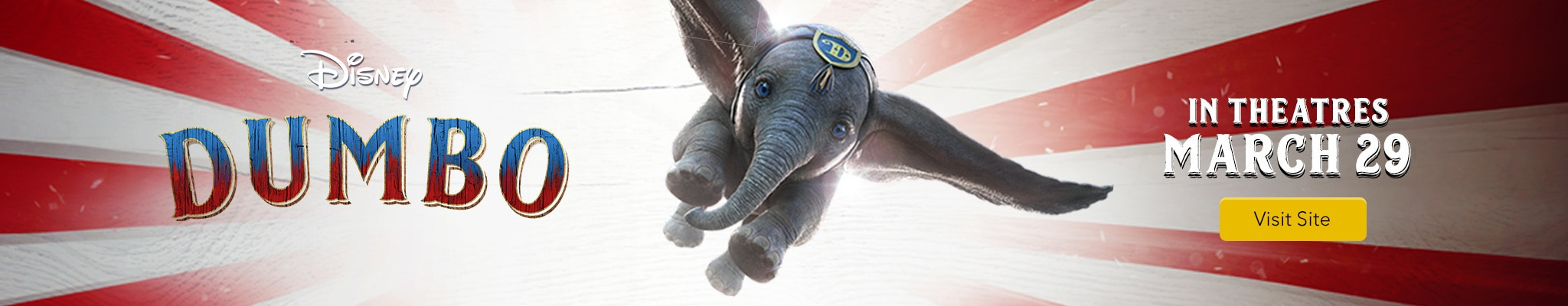 Disney Dumbo - In Theaters March 29 - Visit Site