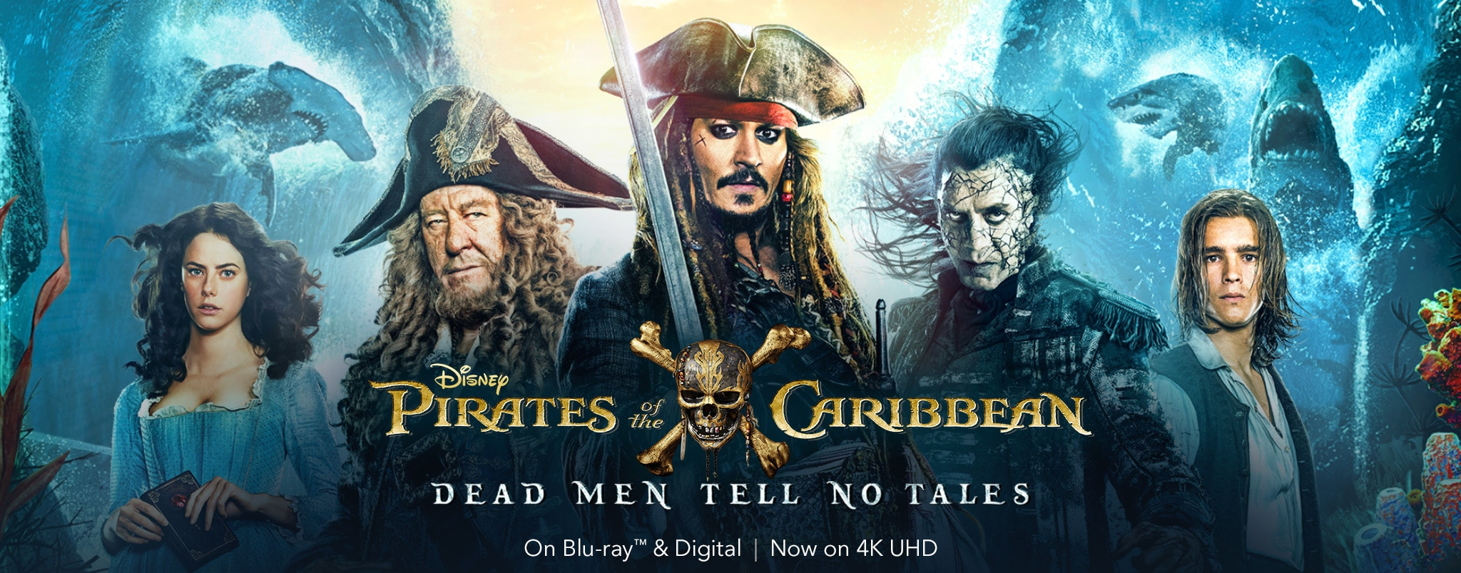 Pirates of the Caribbean: Dead Men Tell No Tales. Now on Digital, Blu-ray and New to 4K