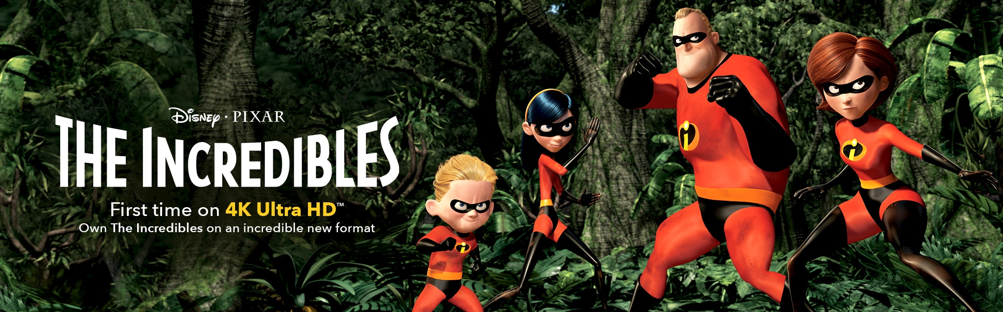 Disney Pixar the Incredibles First time on 4K Ultra HD Own the in an incredible new format.