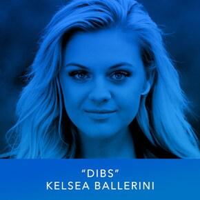 """""""Dibs"""" by Kelsea Ballerini"""