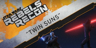 "Rebels Recon: Inside ""Twin Suns"""