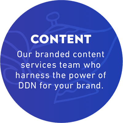 Content: Our branded content services team who harness the power of DDN for your brand.
