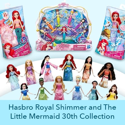 Hasbro Royal Shimmer and The Little Mermaid 30th Collection
