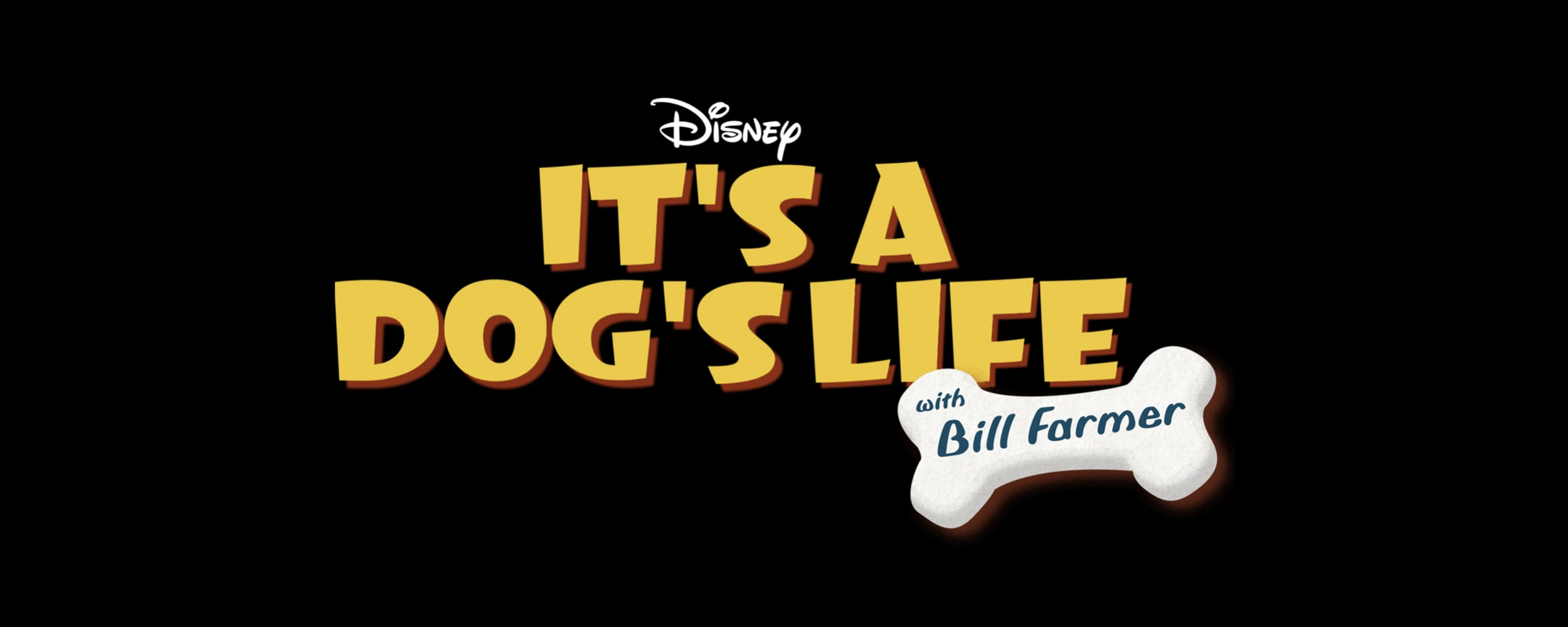 It's A Dog's Life with Bill Farmer Media Kit