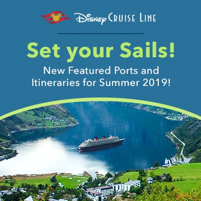 Disney Cruise Line Summer 2019 Itineraries