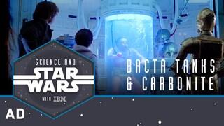 Bacta Tanks and Carbonite | Science and Star Wars