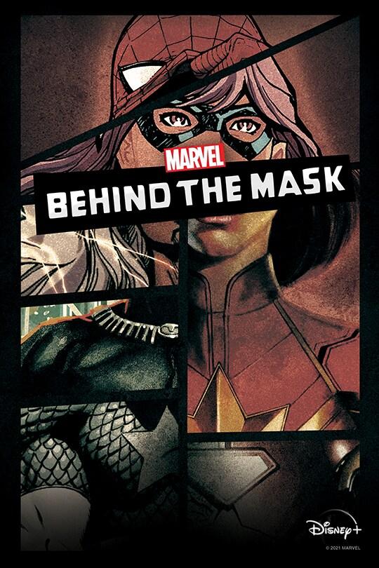 Marvel Behind the Mask | Disney+ | movie poster