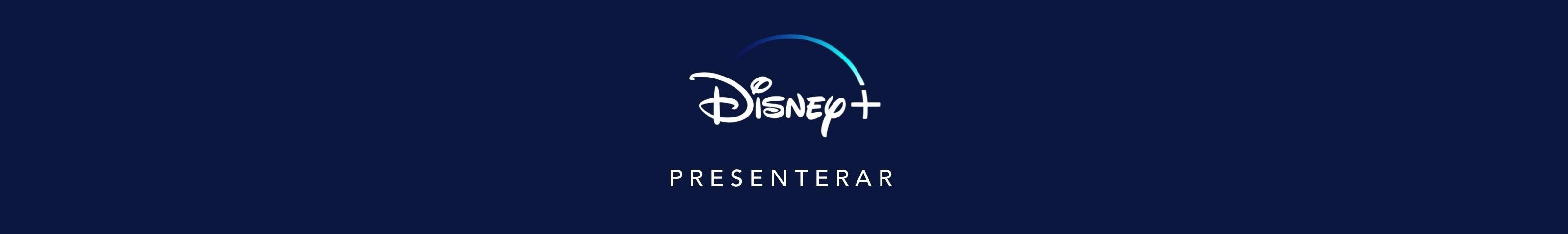 Disney+ presenterar
