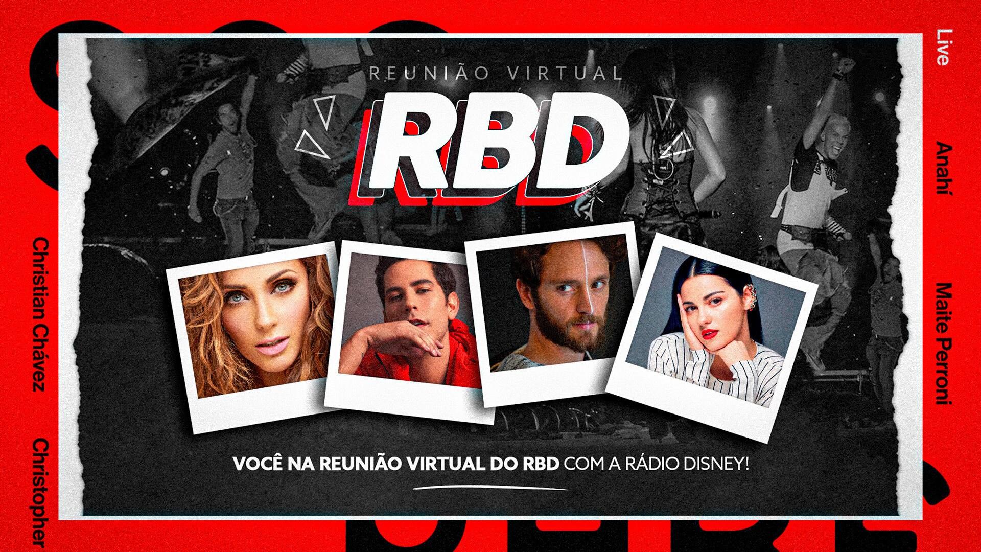 VOCÊ NA REUNIÃO VIRTUAL DO RBD COM A RÁDIO DISNEY